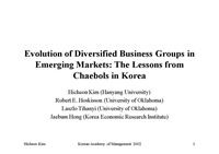 Evolution of Diversified Business Groups in Emerging Markets: The Lessons from Chaebols in Korea