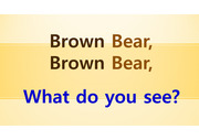 Brown Bear, Brown Bear, What do you see?의 단어 묘사